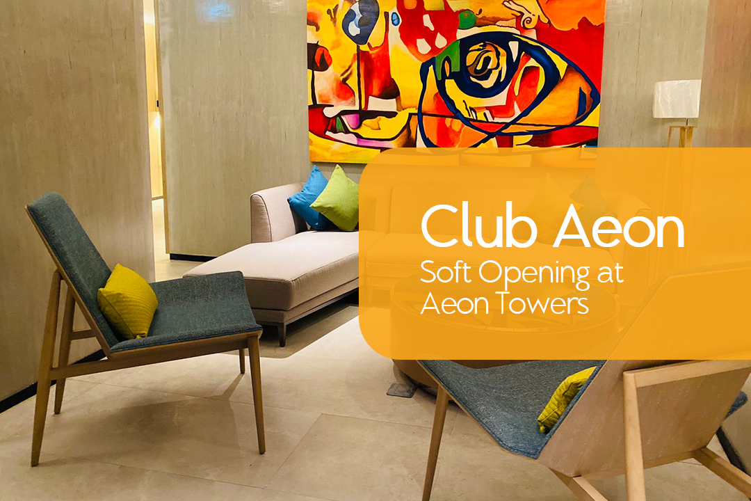 Club Aeon Soft Opening at Aeon Towers